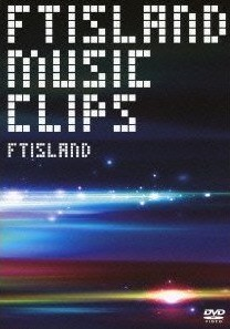 [DVD] FTISLAND MUSIC VIDEO CLIPS