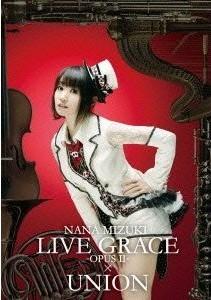[DVD] NANA MIZUKI LIVE GRACE -OPUSII-×UNION