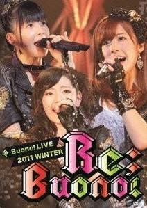 Buono! ライブ 2011 winter~Re;Buono!~