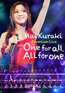 Mai Kuraki Premium Live One for all,All for one