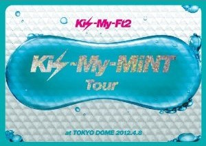 [DVD] Kis-My-MiNT Tour at 東京ドーム 2012.4.8