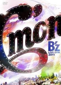 [DVD] B'z LIVE-GYM 2011-C'mon-