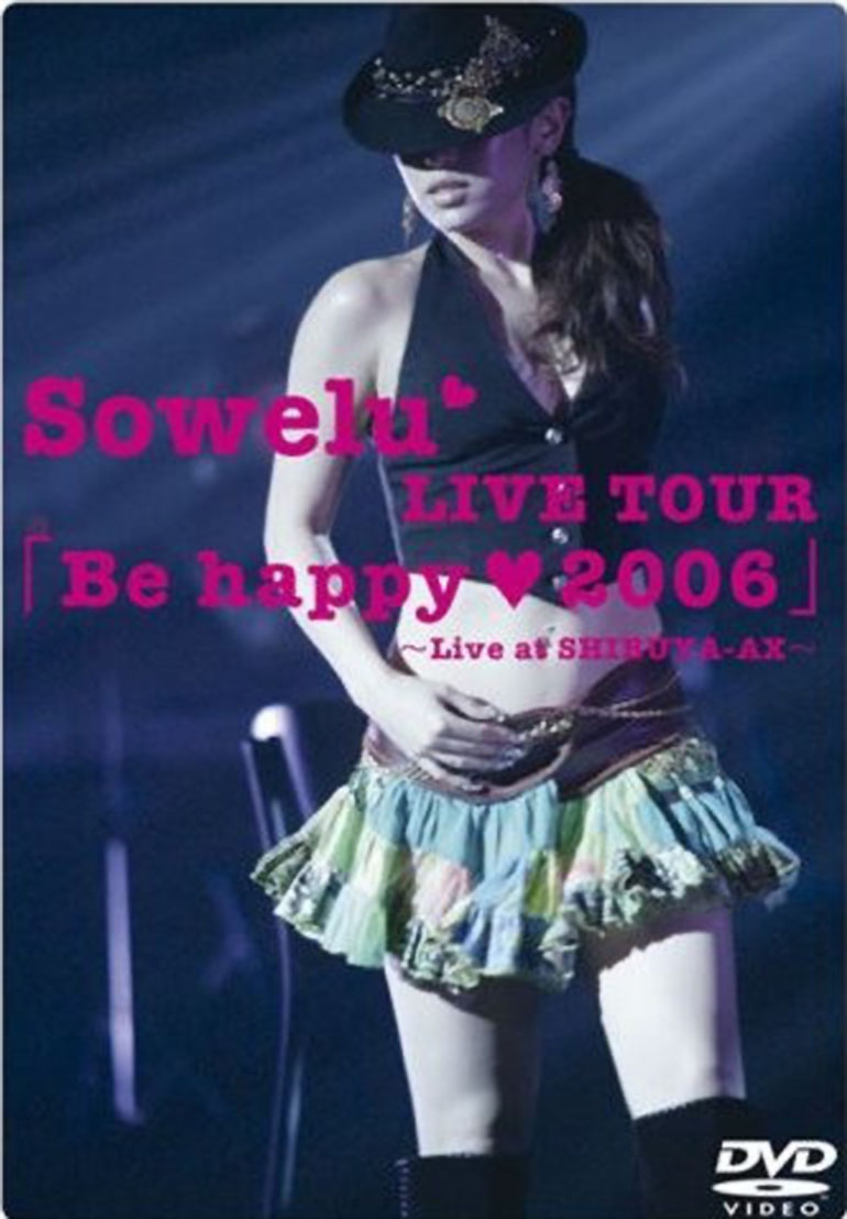 Sowelu LIVE TOUR 「Be happy(heart)2006」