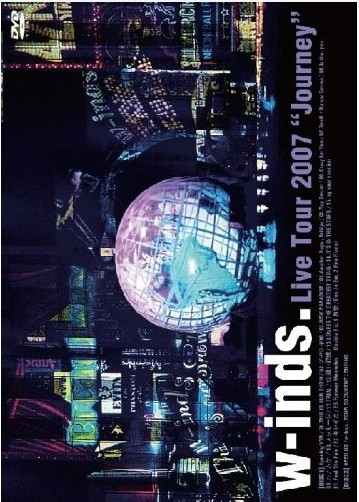 "w-inds. Live Tour 2007 ""Journey"""