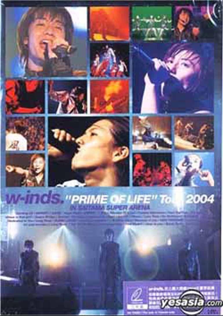 """w-inds """"PRIME OF LIFE""""Tour 2004 IN SAITAMA SUPER ARENA"""