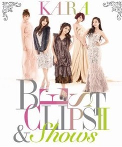 [Blu-ray] KARA BEST CLIPS II & SHOWS