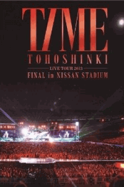 [DVD] 東方神起 LIVE TOUR 2013 ~TIME~ FINAL in NISSAN STADIUM