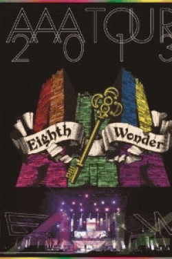 [DVD] AAA TOUR 2013 Eighth Wonder