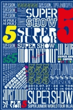 [DVD] SUPER JUNIOR WORLD TOUR SUPER SHOW5 in JAPAN