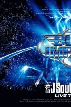 [DVD] 三代目J Soul Brothers LIVE TOUR 2014「BLUE IMPACT」