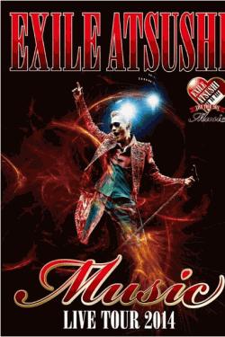 [DVD] EXILE ATSUSHI LIVE TOUR 2014