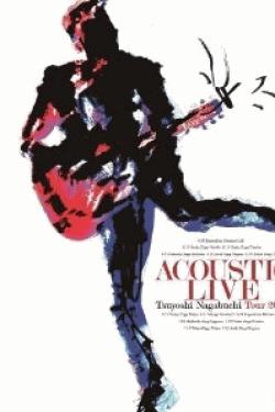 [DVD] ACOUSTIC LIVE Tsuyoshi Nagabuchi Tour 2013