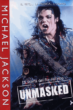 [DVD] Michael Jackson - Unmasked - La Storia Del Re Del Pop