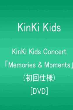 [DVD] KinKi Kids Concert 「Memories & Moments」(初回仕様)