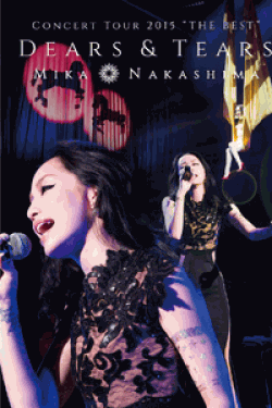 "[DVD] MIKA NAKASHIMA CONCERT TOUR 2015 ""THE BEST"
