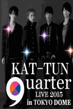 "[DVD] KAT-TUN LIVE 2015 ""quarter"