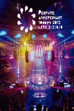 [DVD] Perfume Anniversary 10days 2015 PPPPPPPPPP「LIVE 3:5:6:9」