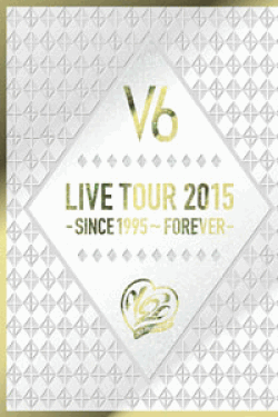 [DVD] LIVE TOUR 2015 -SINCE 1995~FOREVER- (初回生産限定版)