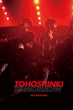 [DVD] 東方神起 LIVE TOUR 2018 ~TOMORROW~